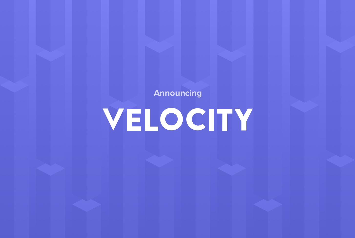 Announcing Velocity